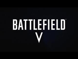 Кратко о трейлере Battlefield V.
