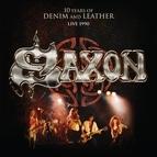 Saxon альбом 10 Years of Denim & Leather (Live, 1990) [Audio Version]
