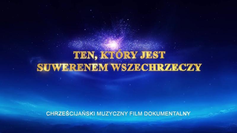 """Zwiastun filmu dokumentalnego """"Ten, który jest Suwerenem Wszechrzeczy"""" Świadectwo Bożej potęgi"""