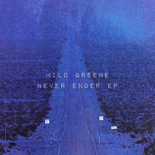 Milo Greene альбом Never Ender EP