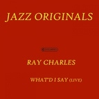 Ray Charles альбом What'd I Say (Live)