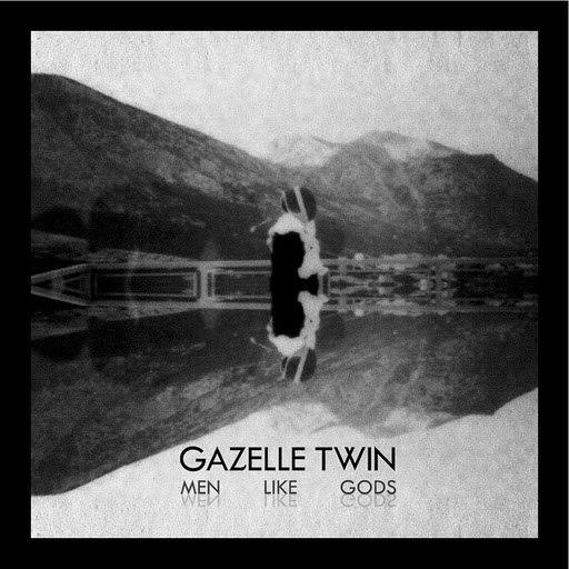Gazelle Twin альбом Men Like Gods