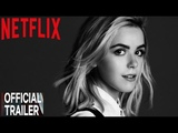 The Chilling Adventures Of Sabrina Official Trailer HD Netflix