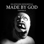 Die Antwoord альбом MADE BY GOD (Chapter III)