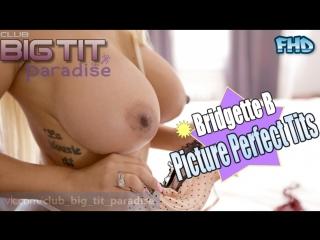 Bridgette B HUgE Tits ᶜᶫᵘᵇ