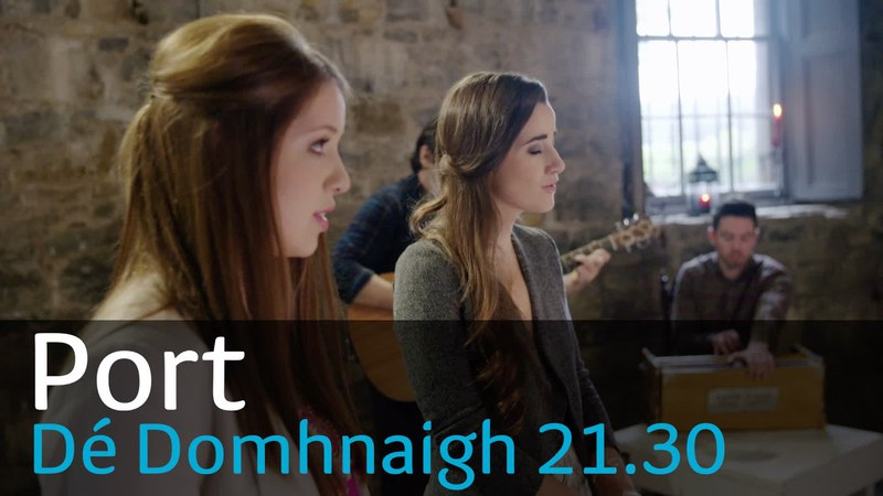 Port 3 | Eleanór na Rún | Dé Domhnaigh 21.30 | 7/5/17