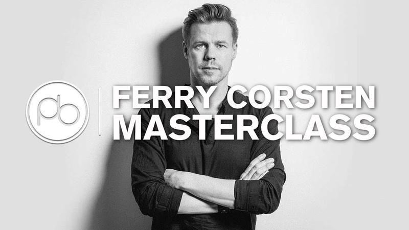 Ferry Corsten Masterclass 'Rosetta' Track Breakdown
