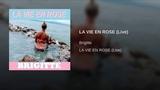 LA VIE EN ROSE (Live)