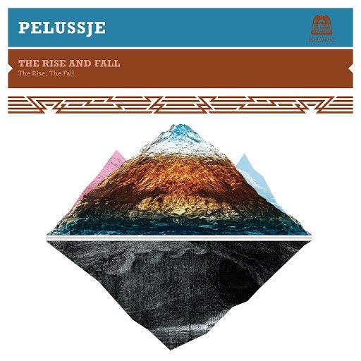 Pelussje альбом The Rise and Fall