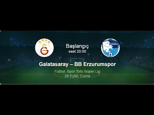 Galatasaray Erzurumspor maçını donmadan HD Yayında izle