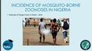 Москиты эффективный биологический инструмент в распространении зоонозов в Нигерии The Mosquito A useful biological tool in the hands of zoonoses in Nigeria