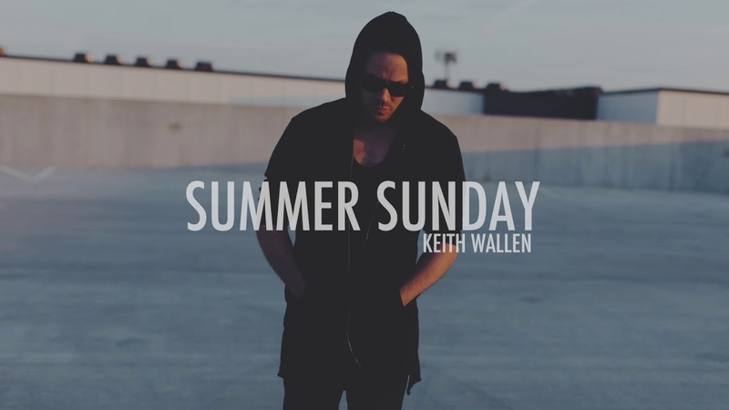 Keith Wallen: Summer Sunday