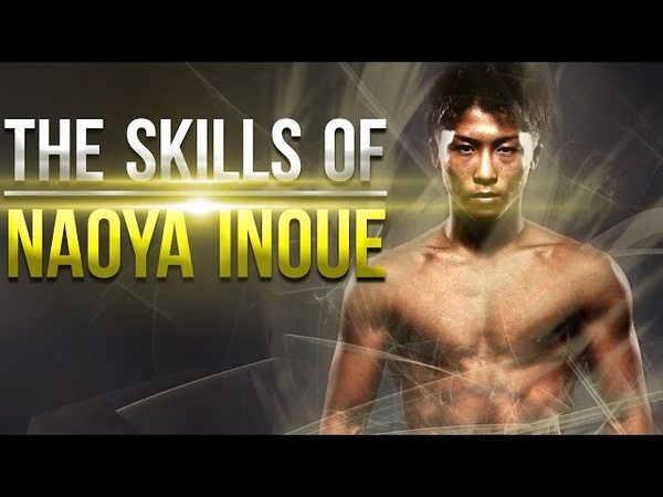 The Boxing Skills of Naoya Inoue 井上 尚弥