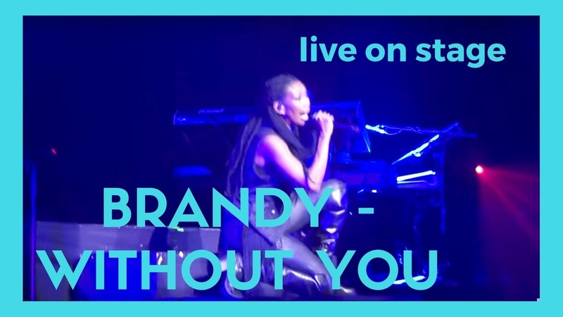 Brandy - Without You (HD Live @indigo2 London) June 28 2016 |MalcolmMusic