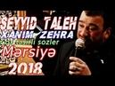 Seyyid Taleh Xanim Zehra Çox təsirli sozler Mərsiyə yeni 2018