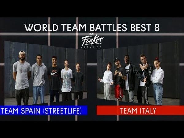 SNIPES FUNKIN STYLEZ 2018 - WORLD TEAM BATTLE BEST 8 - TEAM SPAIN vs. TEAM ITALY
