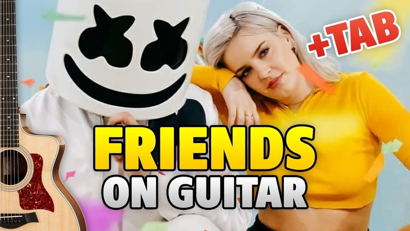 Marshmello Anne-Marie – FRIENDS (fingerstyle guitar cover TAB Lyrics)
