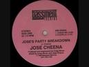 JOSE'S PARTY BREAKDOWN DANCE MIX 1989 JOSE CHEENA