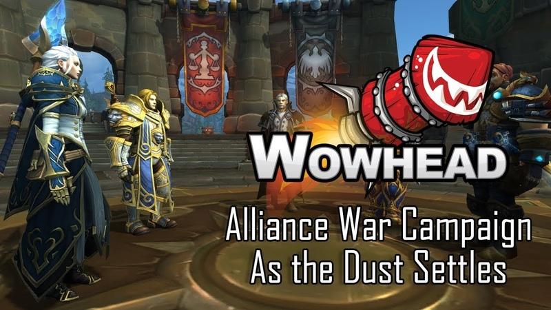 Alliance War Campaign As the Dust Settles Patch 8 1 0 Questline