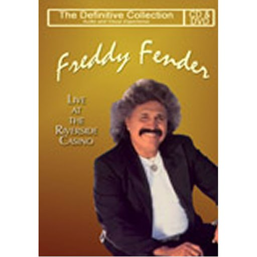 Freddy Fender альбом The Definitive Freddy Fender - Live At The Riverside Casino