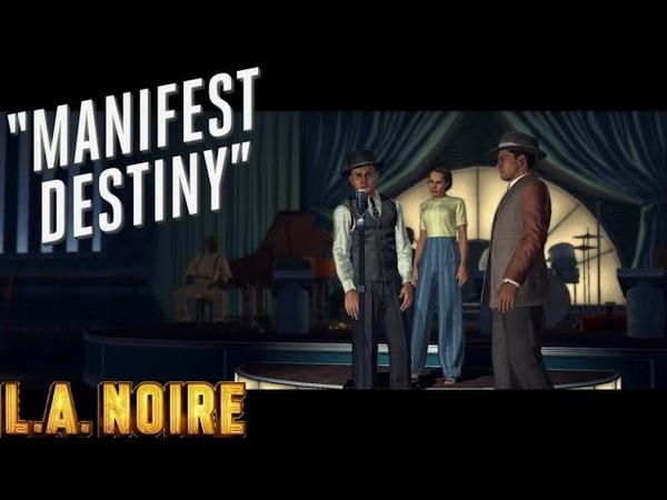 L.A. Noire ► Manifest destiny(Измена)part-1 №36