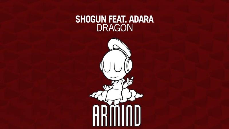 Shogun feat. Adara - Dragon (Original Mix)