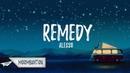 Alesso - REMEDY (Lyrics)