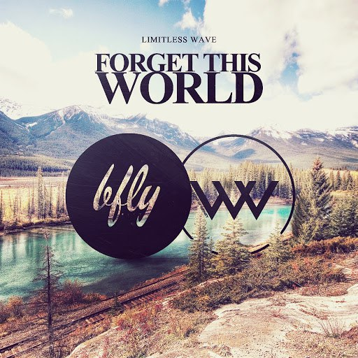 Limitless Wave альбом Forget This World