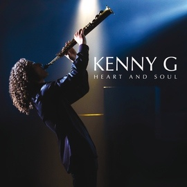 Kenny G альбом Heart And Soul