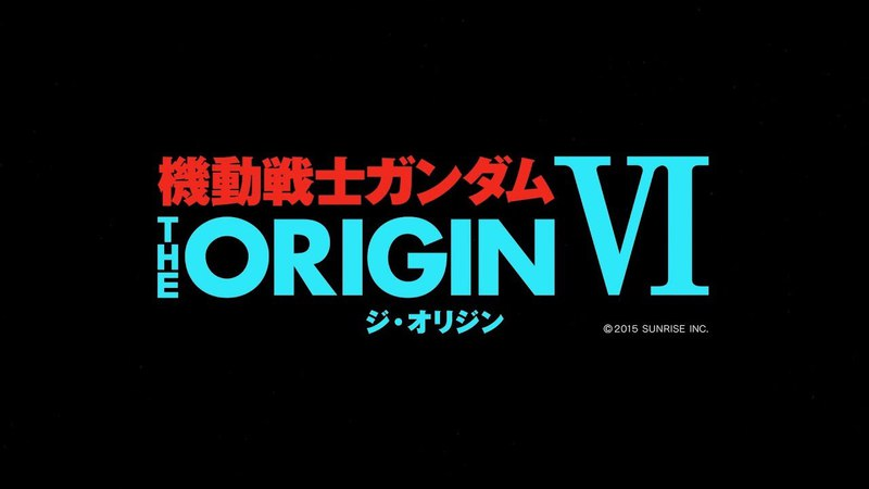 MOBILE SUIT GUNDAM THE ORIGIN VI Rise of the Red Comet 15-Minute Streaming (EN.HK.TW.KR.FR Sub)