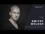 DMITRY MOLOSH live TELEPORTATION Festival Moscow @ Pioneer DJ TV