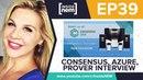 Ep 39: NEM on Azure, Consensus Sneak Peek Prover Interview