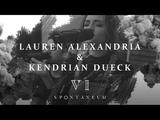 Spontaneum Session 6 Lauren Alexandria &amp Kendrian Dueck Forerunner Music