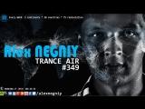 Alex NEGNIY - Trance Air #349 [Preview]