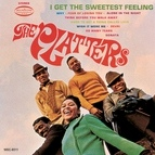 The Platters альбом I Get The Sweetest Feeling