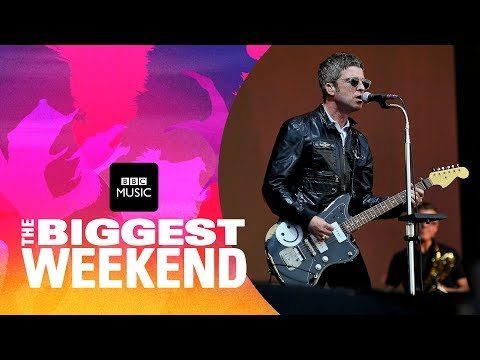 Noel Gallagher's High Flying Birds - She Taught Me How to Fly (The Biggest Weekend)