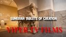 New Sumerian Tablets of Creation Documentary 2018 Original Texts Exposed Bare
