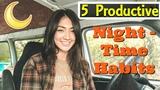 Solo Female Van Life 5 Productive Night Time Habits Hobo Ahle