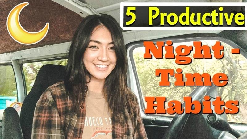 Solo Female Van Life: 5 Productive Night Time Habits   Hobo Ahle