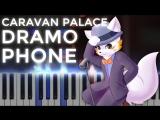 Caravan Palace Dramophone Ragtime LyricWulf Piano