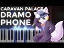 Caravan Palace · Dramophone ¦ Ragtime LyricWulf Piano