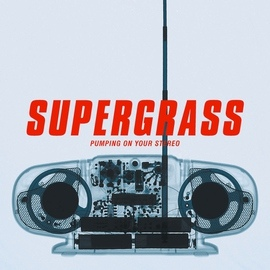 Supergrass альбом Pumping On Your Stereo