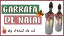 Garrafa de Natal decorada com Brilho - (Ateliê da Lê)