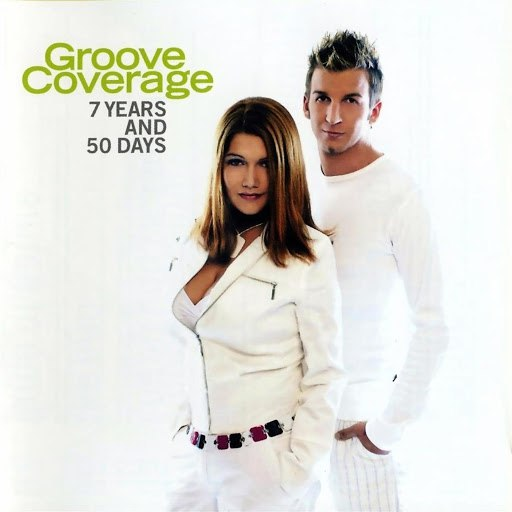 Groove Coverage альбом 7 Years and 50 Days