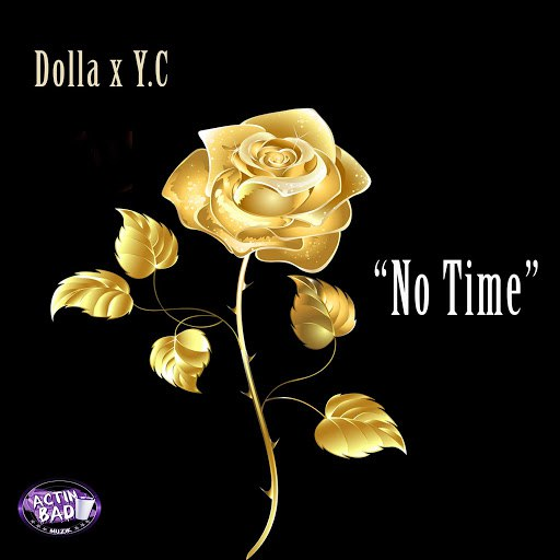 Dolla альбом No Time (feat. Yc)