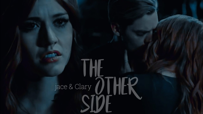 Clary and Jace ○ The other side ○ Shadow Lovers