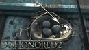 Dishonored 2 6 Аддермирский Институт Руна
