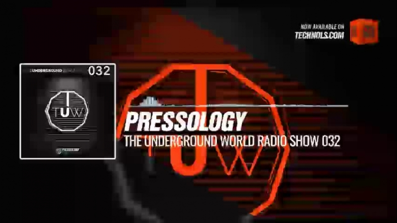 Techno music with @Pressology - The Underground World Radio Show 032 Periscope