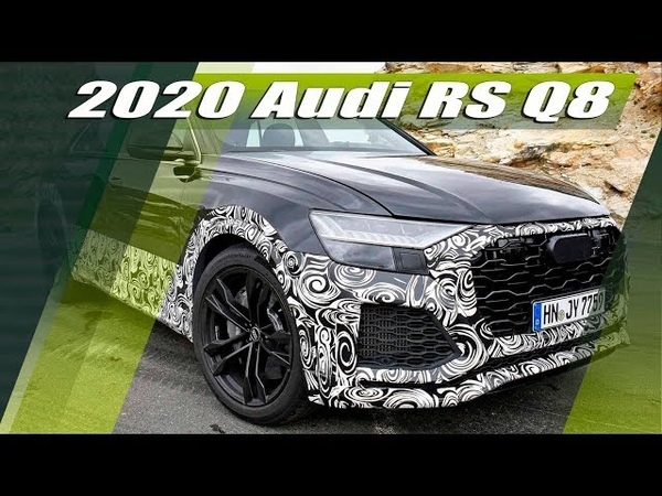 All-New 2020 Audi RS Q8 High Performance SUV Prototype