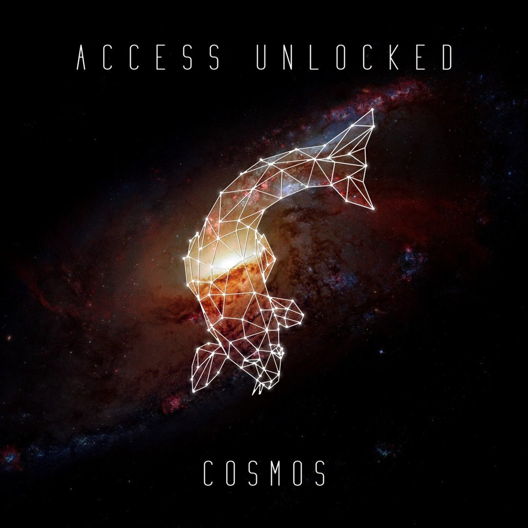 Access Unlocked - Cosmos [EP] (2018)